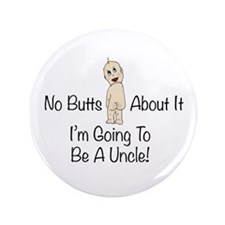 """Baby Butt Uncle To Be 3.5"""" Button"""