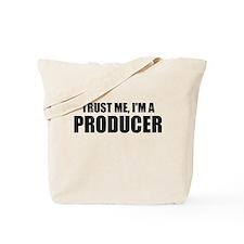 Trust Me, I'm A Producer Tote Bag