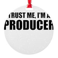Trust Me, I'm A Producer Ornament