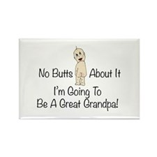 No Butts Great Grandpa To Be Magnets