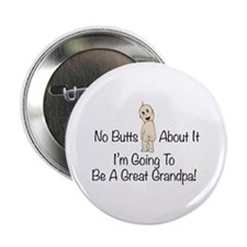 "No Butts Great Grandpa To Be 2.25"" Button"