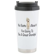No Butts Great Grandpa To Be Travel Mug