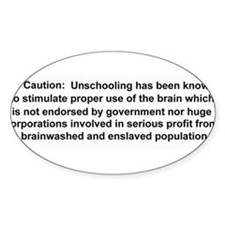 unschool bumper sticker Decal