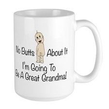 Baby Butt Great Grandma To Be Mugs