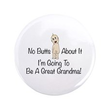 """Baby Butt Great Grandma To Be 3.5"""" Button"""