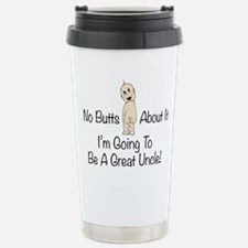 No Butts Great Uncle To Be Travel Mug