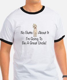 No Butts Great Uncle To Be T-Shirt