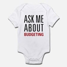 Budgeting - Ask Me About Infant Bodysuit