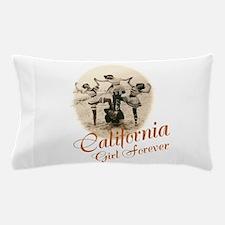 California Girl Forever Pillow Case