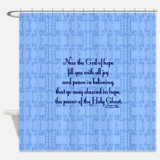 Romans 15:13 Scripture Shower Curtain
