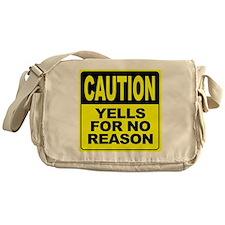 Yells for No Reason Messenger Bag