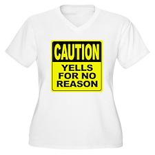 Yells for No Reason Plus Size T-Shirt