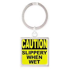 Slippery When Wet Square Keychain