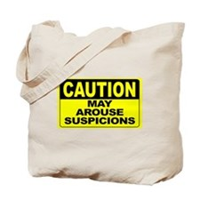 May Arouse Suspicions Wide Tote Bag
