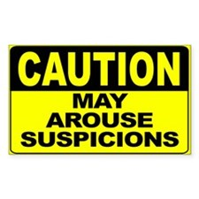 May Arouse Suspicions Wide Decal