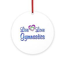 Live Love Gymnastics Ornament (Round)