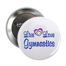 "Live Love Gymnastics 2.25"" Button"