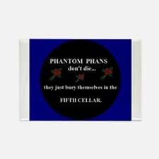 Phantom Phans Dont Die Magnets