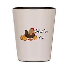 Mother hen Shot Glass