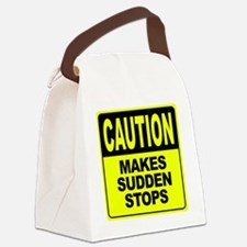 Makes Sudden Stops Canvas Lunch Bag