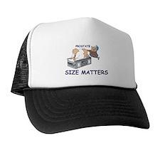 Prostate size matters Trucker Hat