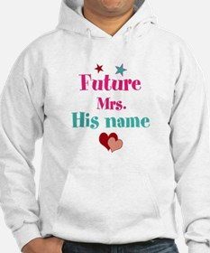 Personalize Future Mrs,___ Hoodie