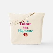 Personalize Future Mrs,___ Tote Bag