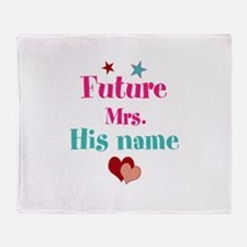 Personalize Future Mrs,___ Throw Blanket