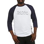 Professor Old Fart Baseball Jersey
