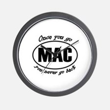 Once You Go Mac You Never Go Back Wall Clock