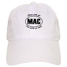 Once You Go Mac You Never Go Back Baseball Cap