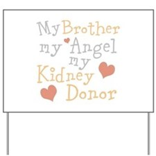 Personalize Kidney Donor Yard Sign