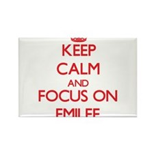 Keep Calm and focus on Emilee Magnets