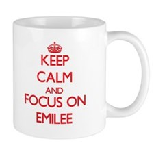 Keep Calm and focus on Emilee Mugs
