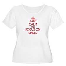 Keep Calm and focus on Emilee Plus Size T-Shirt