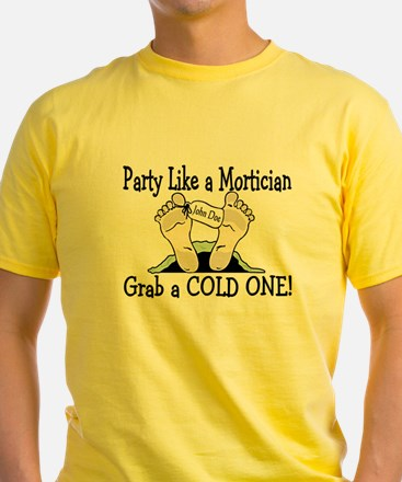 Party Like a Mortician T