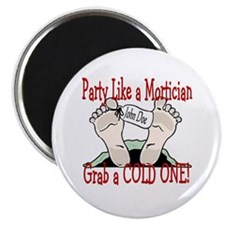 "Party Like a Mortician 2.25"" Magnet (100 pack)"