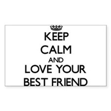 Keep Calm and Love your Best Friend Decal
