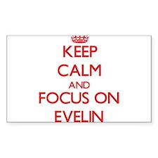 Keep Calm and focus on Evelin Decal