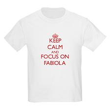 Keep Calm and focus on Fabiola T-Shirt