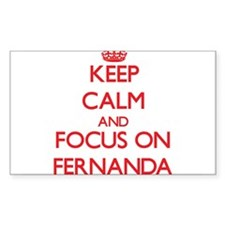 Keep Calm and focus on Fernanda Decal