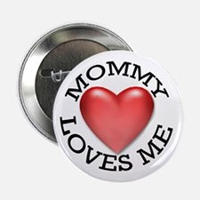Mommy Loves Me Button