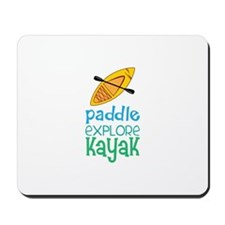 Paddle Explore Kayak Mousepad