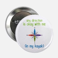 """Any Direction is Okay with me 2.25"""" Button"""