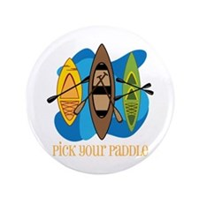 "Pick Your Paddle 3.5"" Button"
