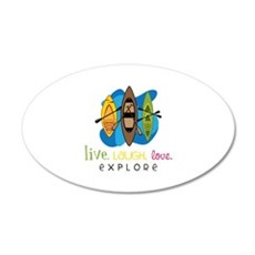 Live Laugh Love Explore Wall Decal
