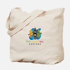 Live Laugh Love Explore Tote Bag