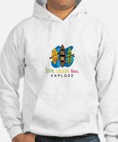 Live Laugh Love Explore Hoodie