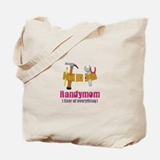 Handymom Fixer of Everything Tote Bag