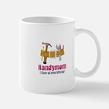 Handymom Fixer of Everything Mugs
